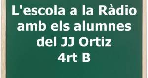 Escola Ràdio 4rt B JJ Ortiz