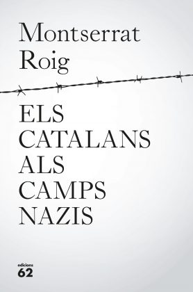 portada_els-catalans-als-camps-nazis_montserrat-roig_201705121026-278x420